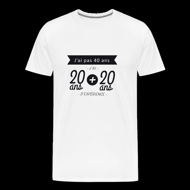 tee shirt j 39 ai pas 40 ans j 39 ai 20 ans 20 ans d 39 exp rience t shirt anniversaire naissance. Black Bedroom Furniture Sets. Home Design Ideas