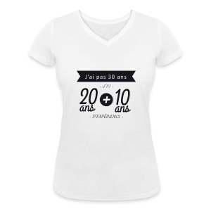 Tshirt 30 ans - 20 ans + 10 ans experience - T-shirt col V Femme