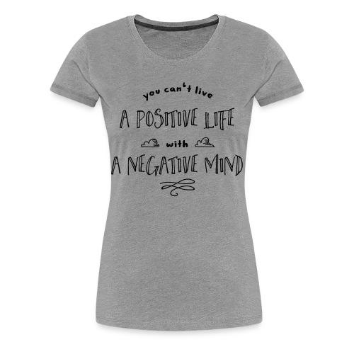 Typografie: Positive Life - Frauen Premium T-Shirt