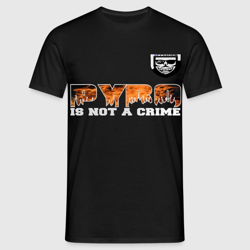 Pyro is not a Crime ! - Mannen T-shirt