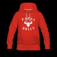 Hoodies & Sweatshirts ~ Women's Premium Hoodie ~ PAPAL BULLS