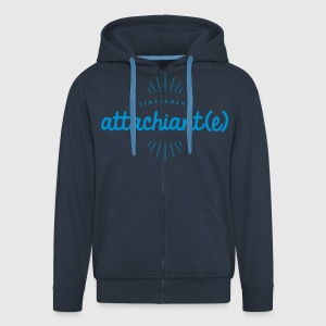 Attachiant(e) Sweat-shirts - Veste à capuche Premium Homme