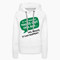 An Irishman leaving a bar ... Hoodies & Sweatshirts