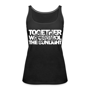 TFB | We control the sunlight - Women's Premium Tank Top
