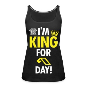 TFB | King for a day - Women's Premium Tank Top