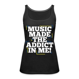 TFB | Music Made Addict - Women's Premium Tank Top
