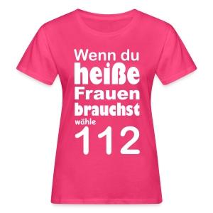 Girlie Shirt heiße Feuerwehrfrau - Frauen Bio-T-Shirt