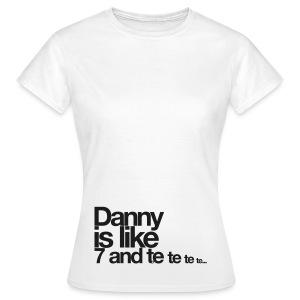 #ShirtDannyFemaleAAG - Frauen T-Shirt