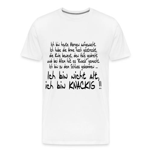 Ich bin Knackig ! - TShirt - Männer Premium T-Shirt