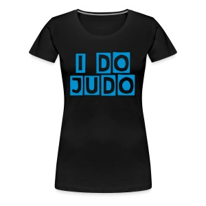 I do Judo Dame - Premium T-skjorte for kvinner