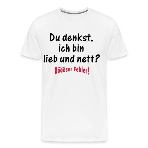 Ich bin BÖSE - TShirt - Männer Premium T-Shirt
