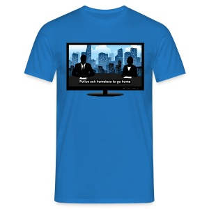 Breaking news t-shirt - Homeless - Men's T-Shirt
