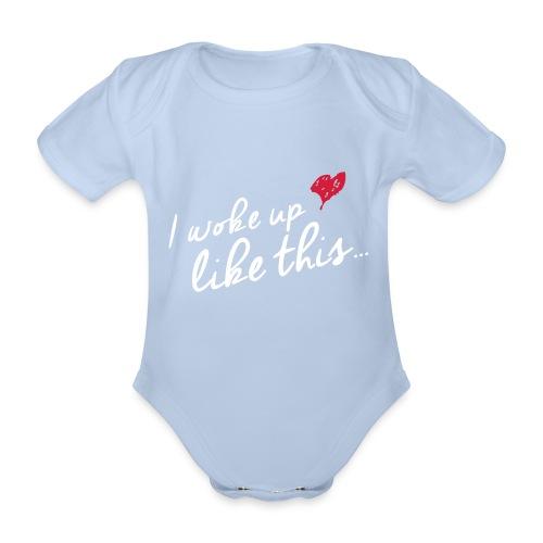 Baby Kurzarm Mädchen I WOKE UP LIKE THIS FOR KIDS WHITE RED rosa - Baby Bio-Kurzarm-Body