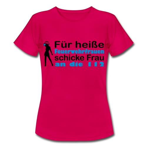 Girlie Shirt Feuerwehrfrau - Frauen T-Shirt