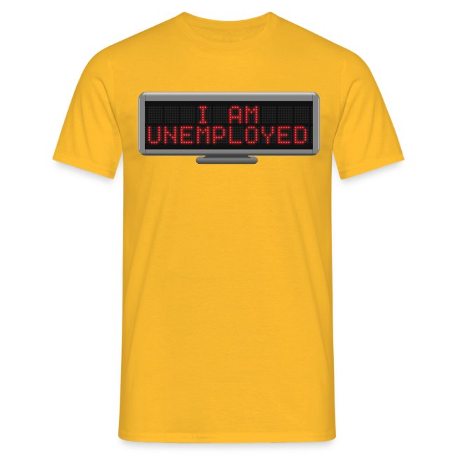 Status t-shirt - Unemployed