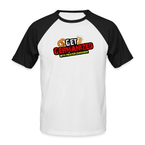 Get Germanized Baseball Shirt - Men's Baseball T-Shirt