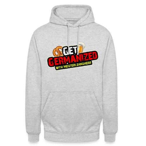 Get Germanized Hoodie - Unisex Hoodie