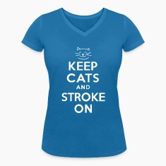 KEEP CATS and STROKE ON
