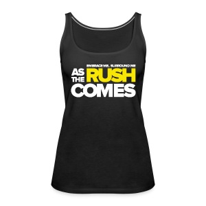 TFB | As the rush comes - Women's Premium Tank Top