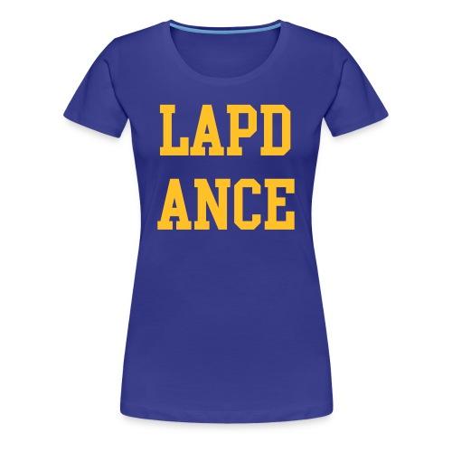 LAPD ANCE - Vrouwen Premium T-shirt