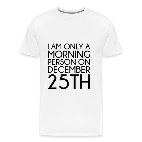 Christmas Morning t-shirt - Men's Premium T-Shirt