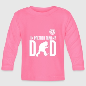 IM PRETTIER THAN MY DAD - Langærmet babyshirt