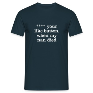 ...like button - Men's T-Shirt