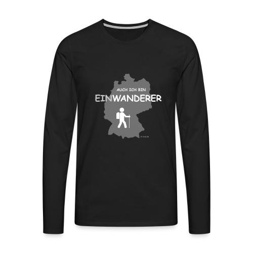 Auch ich bin EinWanderer (Men) - Männer Premium Langarmshirt
