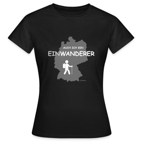 Auch ich bin EinWanderer (Ladies) - Frauen T-Shirt