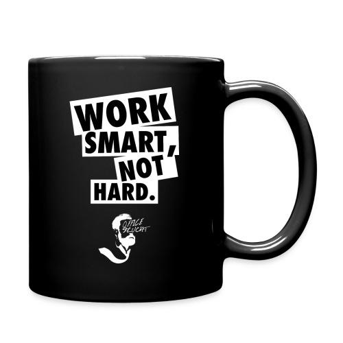 Work Smart, Not Hard Tasse - Tasse einfarbig