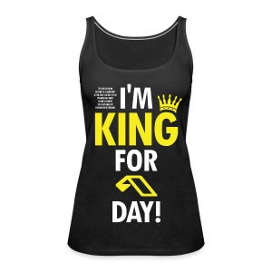 TF-Global | King for a day - Women's Premium Tank Top