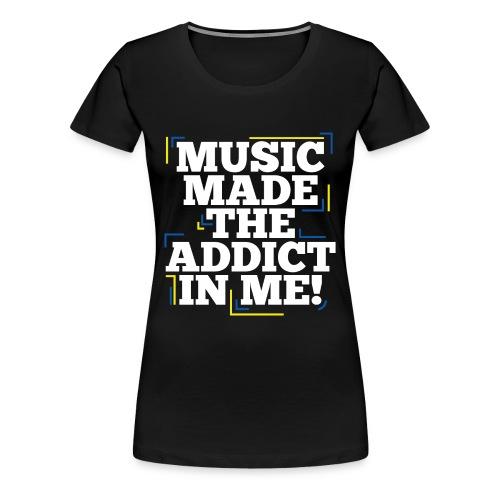 TF-Global | Music Made Addict - Women's Premium T-Shirt