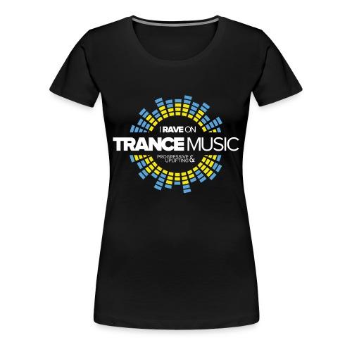 TF-Global | I rave on trancemusic - Women's Premium T-Shirt