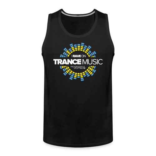 TF-Global | I rave on trancemusic - Men's Premium Tank Top