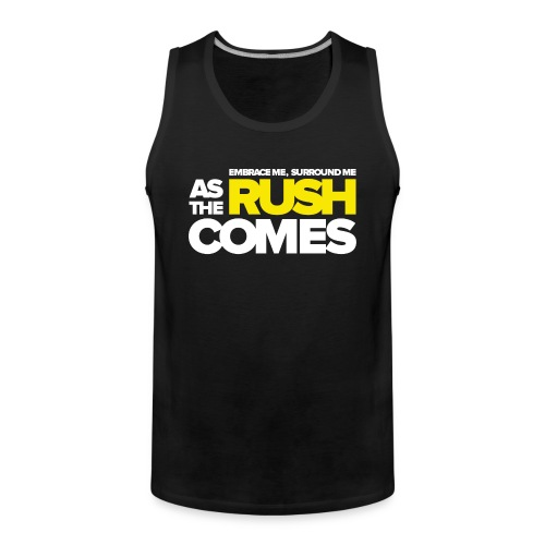 TF-Global | As the rush comes - Men's Premium Tank Top