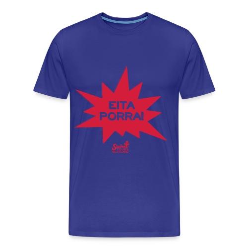 Brazil: Eita Porra!  - Men's Premium T-Shirt