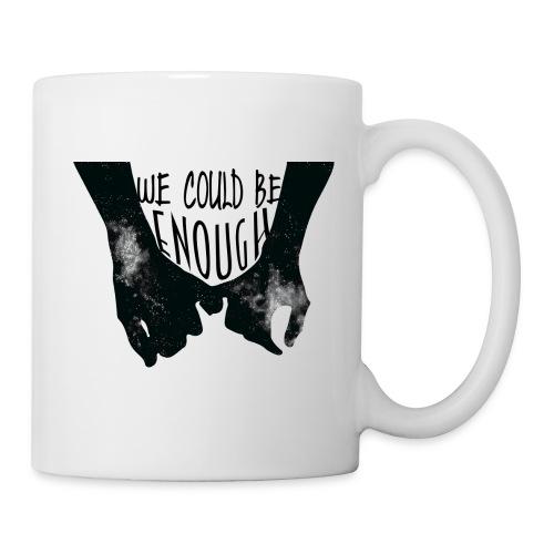 We Could Be Enough Home Sky Mug - Mug