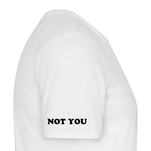 I am Not You - Men's T-Shirt