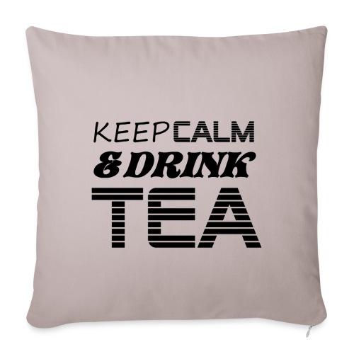 Housse de coussin keep calm & drink tea - Housse de coussin décorative 44x 44cm
