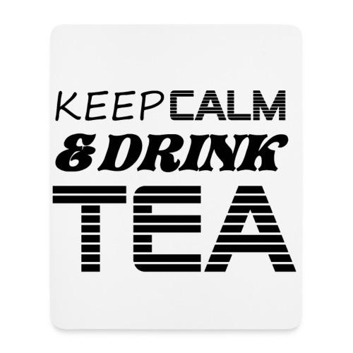 tapis de souris keep calm & drink tea - Tapis de souris (format portrait)