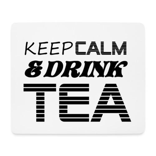 Tapis de souris keep calm & drink tes - Tapis de souris (format paysage)