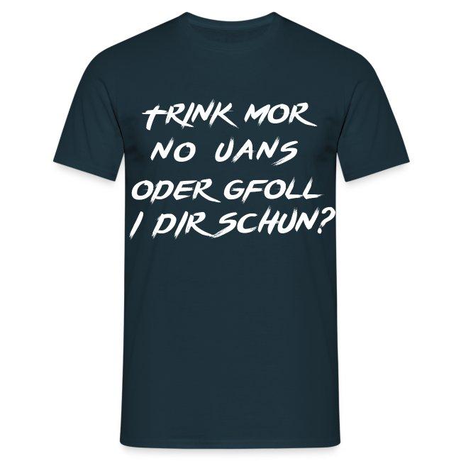 """Trink mor no uans"" BiG"
