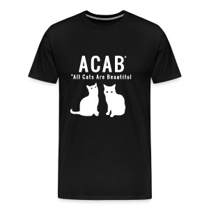 ACAB - All Cats Are Beautiful - Männer Premium T-Shirt