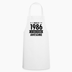 Made In 1986 . 30 Years Of Being Awesome  Aprons