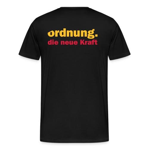 ordnung.  - die neue Kraft - Männer Premium T-Shirt