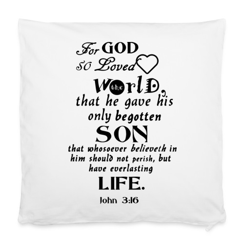 John 3:16 40 x 40 cm - Pillowcase 40 x 40 cm
