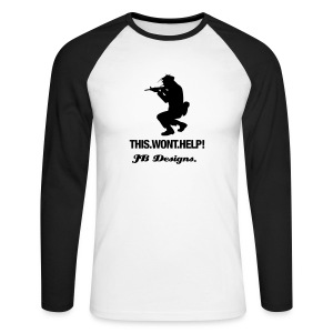 this won't help - Men's Long Sleeve Baseball T-Shirt