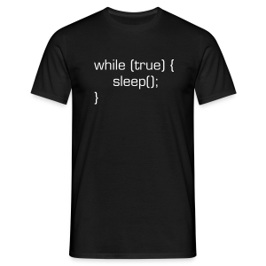 While-True-Sleep T-Shirt - Männer T-Shirt