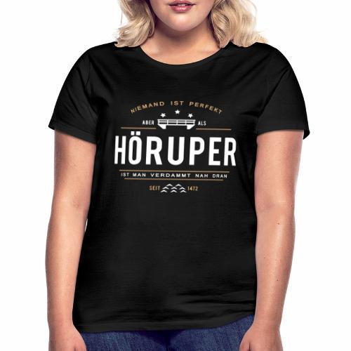 Hörup - Damen-Shirt - Frauen T-Shirt