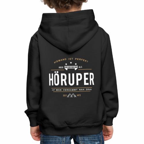 Hörup - Kinder-Hoodie - Kinder Premium Hoodie